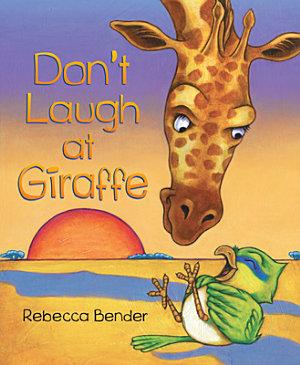 Don t Laugh at Giraffe