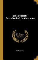Eine Deutsche Gesandtschaft in Abessinien PDF