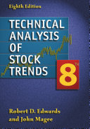 Technical Analysis of Stock Trends, Eighth Edition