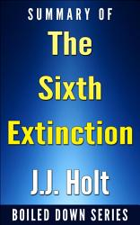 The Sixth Extinction An Unnatural History Summarized Book PDF