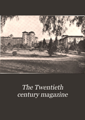 The Twentieth Century Magazine: Volume 1