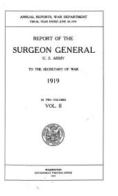 Report of the Surgeon-General, United States Army, to the Secretary of War: Volume 2