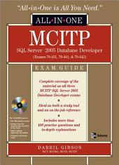 MCITP SQL Server 2005 Database Developer All-in-One Exam Guide (Exams 70-431, 70-441 & 70-442)