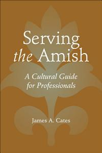 Serving the Amish PDF