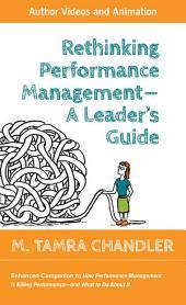 Rethinking Performance Management, Enhanced Executive Edition: Rethink, Redesign, Reboot