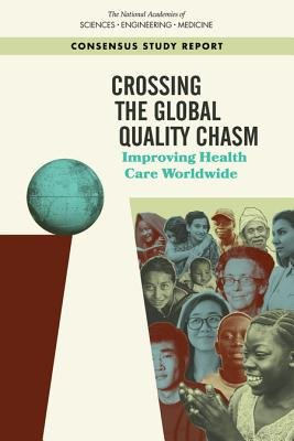 Crossing the Global Quality Chasm