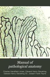 Manual of pathological anatomy