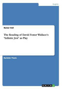 The Reading of David Foster Wallace s  Infinite Jest  as Play
