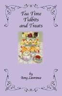 Tea Time Tidbits and Treats