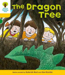 Oxford Reading Tree  Stage 5  Stories  The Dragon Tree