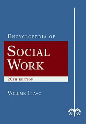 The Encyclopedia of Social Work