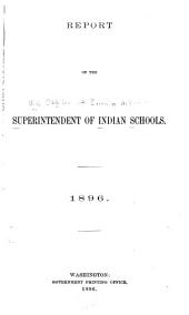 Report of the Superintendent of Indian Schools