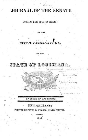 Official Journal of the Proceedings of the Senate of the State of Louisiana      PDF