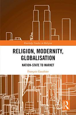 Religion  Modernity  Globalisation