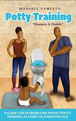 Potty Training Mommy   Daddy PDF