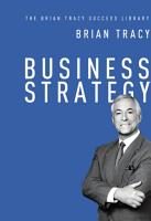 Business Strategy  The Brian Tracy Success Library  PDF