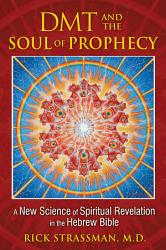 DMT and the Soul of Prophecy PDF