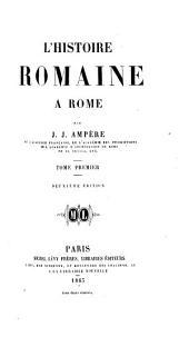 L'histoire romaine à Rome: Volumes1à2