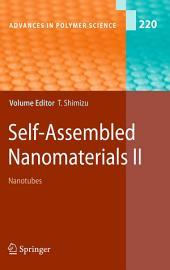 Self-Assembled Nanomaterials II: Nanotubes