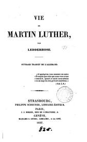 Vie de Martin Luther. Trad