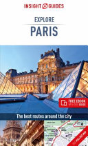 Insight Guides Explore Paris (Travel Guide with Free Ebook): Travel Guide with Free EBook