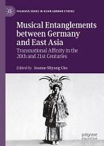 Musical Entanglements between Germany and East Asia