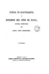 Elena de Monte Santo, ó Episodios del Sitio de Pavia. Novela historica