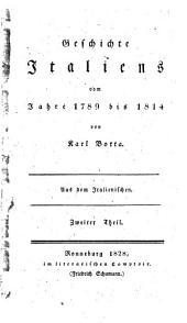 Geschichte Italiens: vom Jahre 1789 bis 1814, Band 2