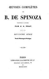Oeuvres complètes de B. de Spinoza: sér. Traité theologico-politique