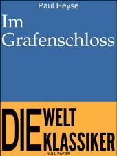 Im Grafenschloss: Novelle