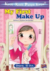 KKPK My First Make Up: Ketika si Tomboi Berdandan
