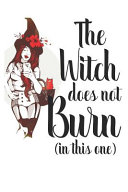 The Witch Does Not Burn (in This One)