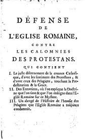 Le juste discernement de la créance catholique d'avec les sentimens des protestans et avec ceux des pelagiens, ...