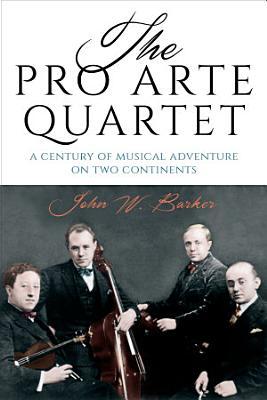 The Pro Arte Quartet PDF