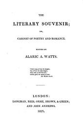 The Literary Souvenir: Or, Cabinet of Poetry and Romance