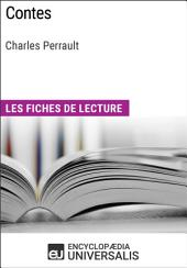 Contes de Charles Perrault: Les Fiches de lecture d'Universalis