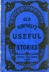 Old Humphrey's Useful Stories