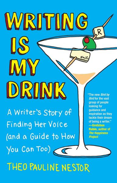 Download Writing Is My Drink Book