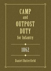 Camp & Outpost Duty for Infantry: 1862