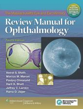 The Massachusetts Eye and Ear Infirmary Review Manual for Ophthalmology: Edition 4