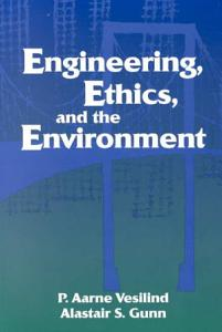 Engineering  Ethics  and the Environment Book