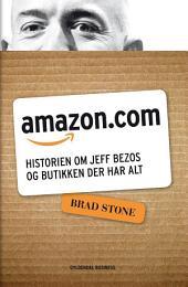 Amazon.com: Historien om Jeff Bezos og butikken, der har alt