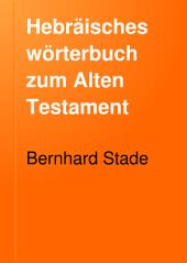 Hebräisches wörterbuch zum Alten Testament