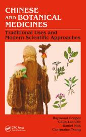 Chinese and Botanical Medicines: Traditional Uses and Modern Scientific Approaches