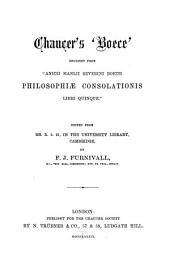 "Chaucer's ""Boece"" Englisht from Boethius's ""De Consolatione Philosophiae."""