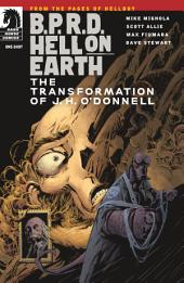 B.P.R.D. Hell on Earth: The Transformation of J. H. O'Donnell One-Shot
