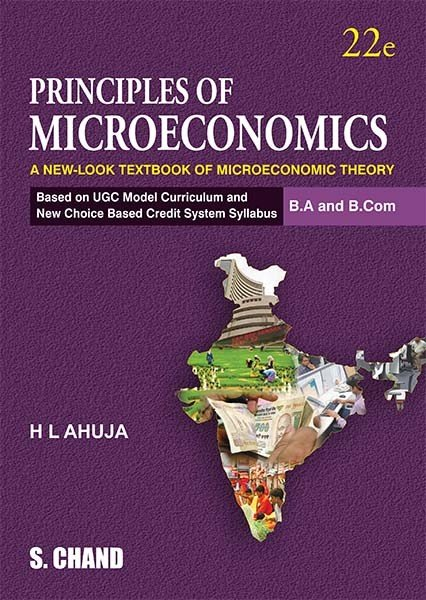 Principles of Microeconomics: A New-Look Textbook of Microeconomic Theory,22e