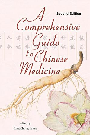 Comprehensive Guide To Chinese Medicine  A  Second Edition  PDF