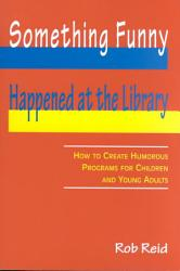 Something Funny Happened at the Library PDF