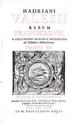 Rerum Francicarum ... libri octo: Volume 3